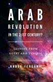 Arab Revolution in the 21st Century? (eBook, PDF)