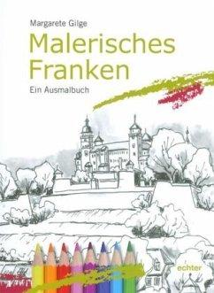 Malerisches Franken - Gilge, Margarete