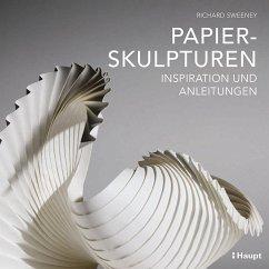 Papierskulpturen - Sweeney, Richard