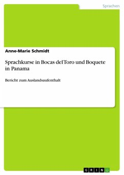 Sprachkurse in Bocas del Toro und Boquete in Panama (eBook, ePUB)