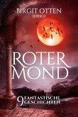 Roter Mond - 9 fantastische Geschichten (eBook, ePUB)