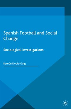 Spanish Football and Social Change (eBook, PDF)