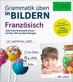 PONS Grammatik üben in Bildern Französisch