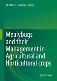Mealybugs and their Management in Agricultural and Horticultural crops (eBook, PDF)