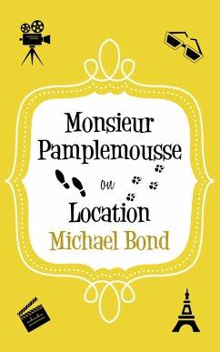 Monsieur Pamplemousse On Location (eBook, ePUB)