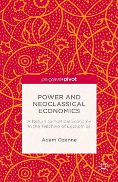 Power and Neoclassical Economics (eBook, PDF)