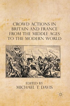 Crowd Actions in Britain and France from the Middle Ages to the Modern World (eBook, PDF)