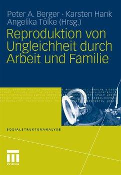 Reproduktion von Ungleichheit durch Arbeit und Familie (eBook, PDF)