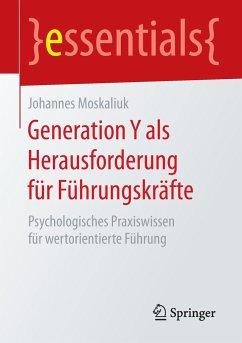 Generation Y als Herausforderung für Führungskr...