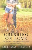 Crushing on Love (The Bradens at Peaceful Harbor)