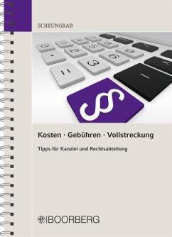 Kosten Gebühren Vollstreckung - Scheungrab, Karin