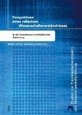 Perspektiven eines reflexiven Wissenschaftsverständnisses in der fremdsprachendidaktischen Forschung