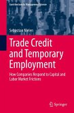 Trade Credit and Temporary Employment (eBook, PDF)