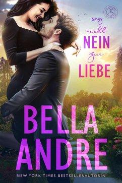 Sag nicht nein zur Liebe / Die Sullivans Bd.5 (eBook, ePUB) - Andre, Bella