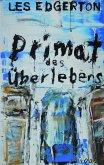 Primat des Überlebens / Pulp Master Bd.45