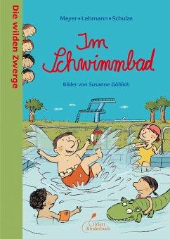Die wilden Zwerge 06 - Im Schwimmbad
