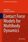 Contact Force Models for Multibody Dynamics (eBook, PDF)
