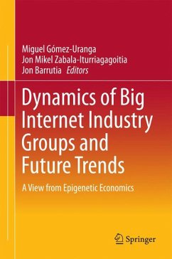 Dynamics of Big Internet Industry Groups and Future Trends (eBook, PDF)