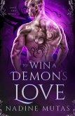 To Win a Demon's Love (Love and Magic, #2) (eBook, ePUB)