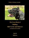 The Great Book Of Bulldogs Bull Terrier and Molosser (eBook, ePUB)