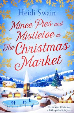 Mince Pies and Mistletoe at the Christmas Marke...