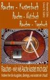 Raucher - Kostenbuch - Tagebuch - Notizbuch
