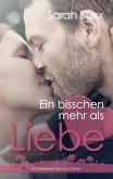 Ein bisschen mehr als Liebe / Greenwater Hill Love Stories Bd.1