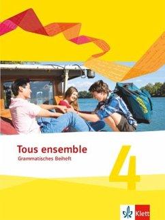 Tous ensemble 4. Grammatisches Beiheft. Ausgabe 2013