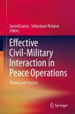 Effective Civil-Military Interaction in Peace Operations (eBook, PDF)