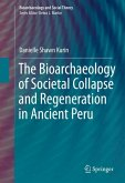 The Bioarchaeology of Societal Collapse and Regeneration in Ancient Peru (eBook, PDF)