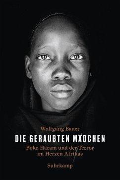 Die geraubten Mädchen (eBook, ePUB) - Bauer, Wolfgang