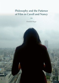 Philosophy and the Patience of Film in Cavell and Nancy (eBook, PDF)