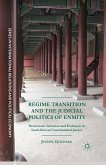 Regime Transition and the Judicial Politics of Enmity (eBook, PDF)