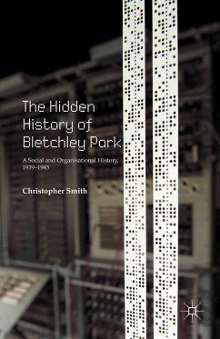 The Hidden History of Bletchley Park (eBook, PDF)