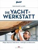Die Yacht-Werkstatt (eBook, PDF)