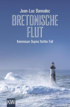 Bretonische Flut / Kommissar Dupin Bd.5 (eBook, ePUB) - Bannalec, Jean-Luc
