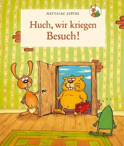 Huch - wir kriegen Besuch! - Sodtke, Matthias; Kollars, Helmut