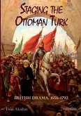 Staging the Ottoman Turk