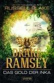Das Gold der Inka / Drake Ramsey Bd.1
