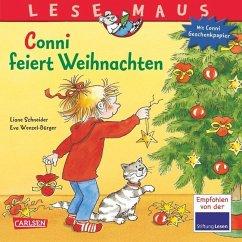 Conni feiert Weihnachten / Lesemaus Bd.58 - Schneider, Liane