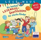 Die besten Lesemaus-Geschichten für starke Kinder
