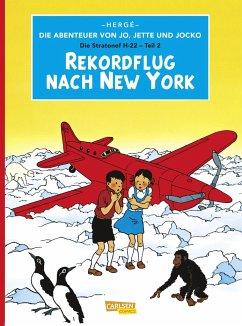 Rekordflug nach New York / Die Abenteuer von Jo, Jette und Jocko Bd.4 - Hergé
