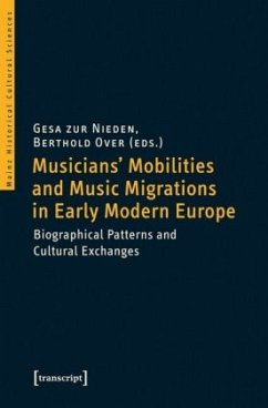 Musicians' Mobilities and Music Migrations in Early Modern Europe