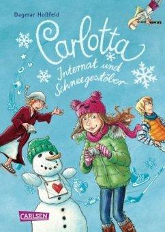 Internat und Schneegestöber / Carlotta - Hoßfeld, Dagmar