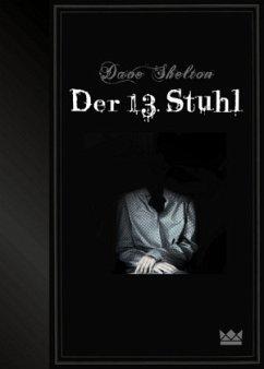 Der 13. Stuhl - Shelton, Dave