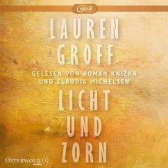 Licht und Zorn, 2 MP3-CD - Groff, Lauren