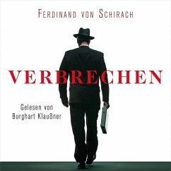 Verbrechen, 3 Audio-CDs - Schirach, Ferdinand von