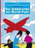 Das Vermächtnis des Mister Pump / Die Abenteuer von Jo, Jette und Jocko Bd.3