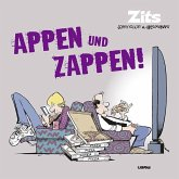 Zits 14: Appen und Zappen!