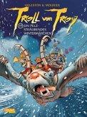 Ein pelzsträubendes Wintermärchen / Troll von Troy Bd.19